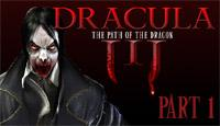 Дракула. Путь дракона. Часть 1 - Займитесь расследованием загадочных событий в Трансильвании