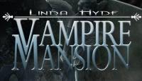 Линда Хайд. Особняк вампиров - Помоги молодой журналистке расследовать пропажу редкого манускрипта